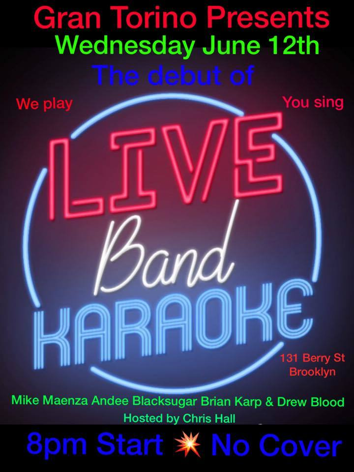 Gran Torino Presents, Live Band KARAOKE