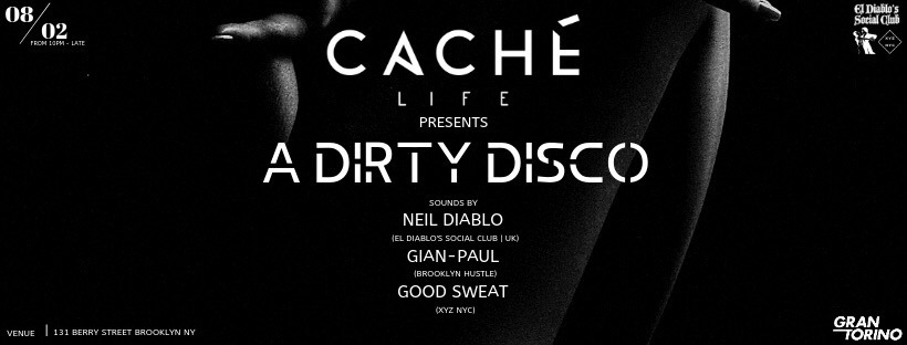 Cache Life presents A Dirty Disco