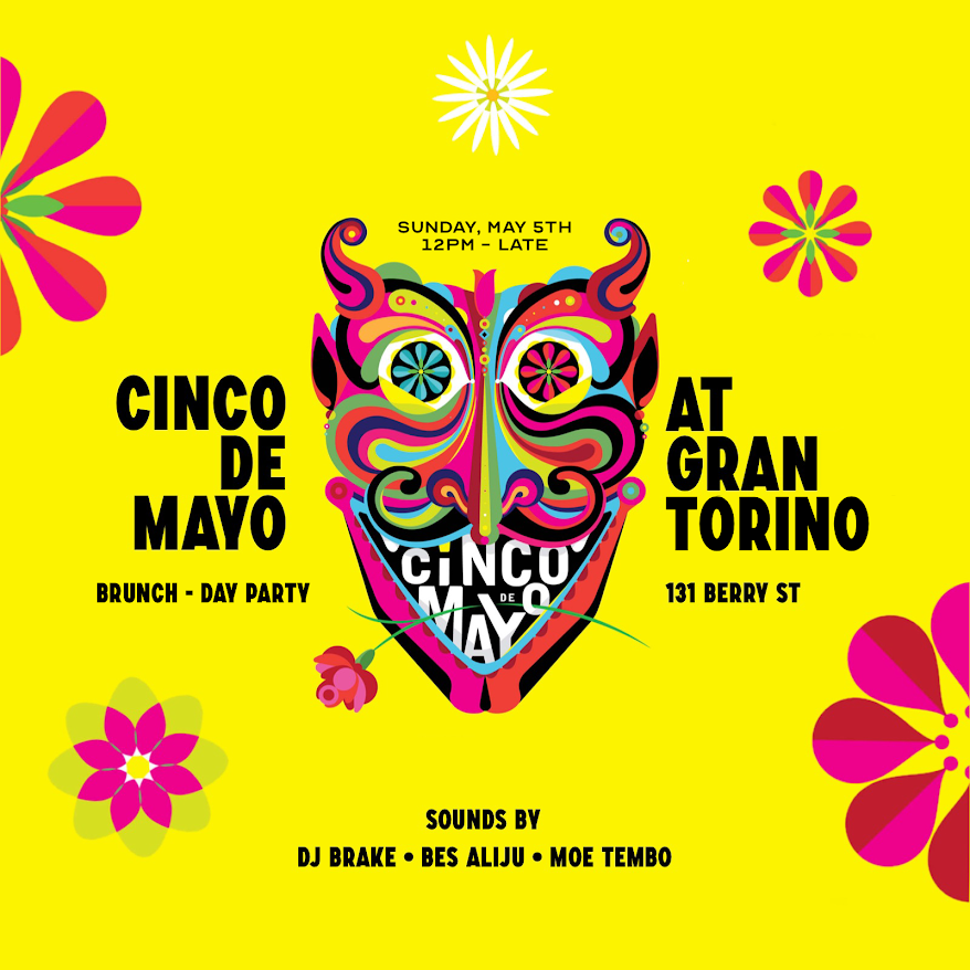 Cinco de Mayo, sounds by DJ Brake, Bes Aliju, Moe Tembo